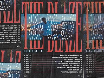 The Blaze Tour · Poster poster art the blaze artwork flyer design flyers poster design trendlist brutalism poster design