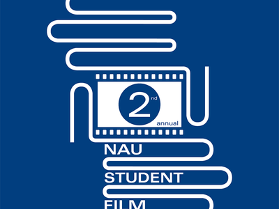 NAU 2nd Annual Student Film Festival Poster nau poster layout vector illustration typography graphic design design