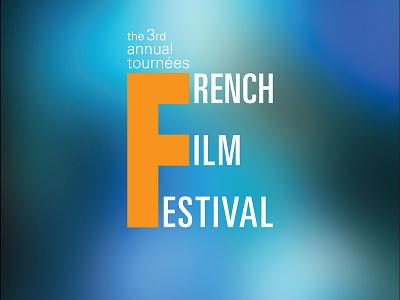 NAU 3rd Annual Tournees French Film Festival nau poster french film festival film festival layout graphic design design logo branding