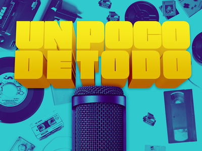 Podcast Covers #2: Un Poco De Todo branding brand podcast cover podcast cover art design podcast artwork podcast logo podcast art podcast