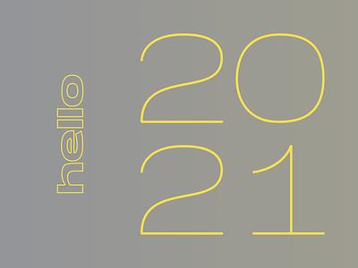 Hello 2021 2020 bye 2020 new year 2021 2021 new year