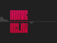 Logo Practice #21: Above/Below