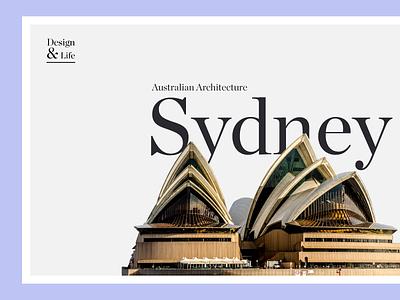 Design & Life - Oprah House  sydney australia typography type large font landscape minimal hero design header web ui clean