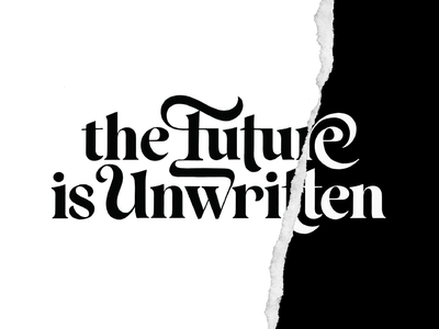 The Future Is Unwritten logotype brushtype handmade custom type script type hand lettering typography calligraphy lettering