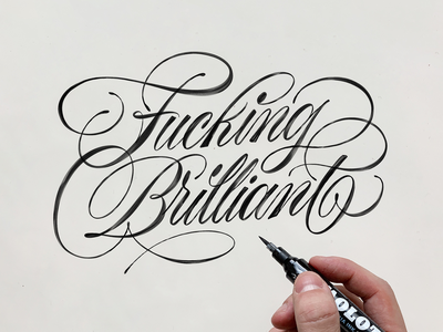 Fucking Brilliant sketch logotype handmade custom type script type hand lettering typography calligraphy lettering