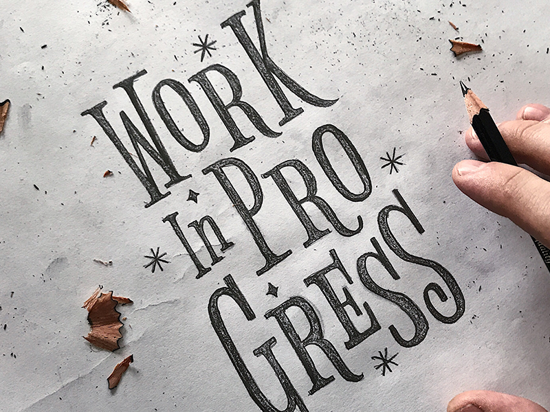 WIP hand lettering custom type type lettering typography