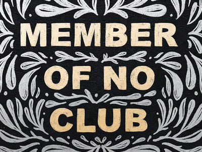 Member Of No Club