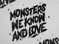 Monsters we know and love.