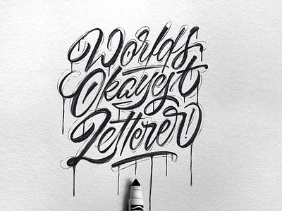 Worlds Okayest Letterer illustration brush script brushpen hand made type brushtype handmadetype handlettering sketch logotype handmade custom type script type hand lettering typography calligraphy lettering