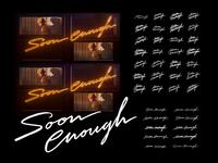 Sol - Soon Enough Lettering