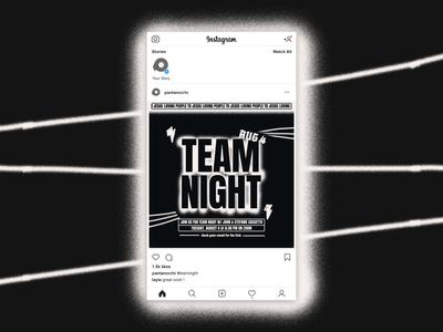 Team Nigh Social Promo marketing team night teamnight instagram social media poster church design artwork