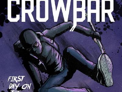 Crowbar Comic No. 1 procreate writing design art art direction illustration illustrator comics comic