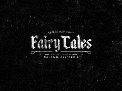 Remember Your Fairytales