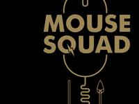 Mouse Squad