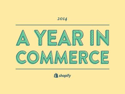 Shopify Year in Review - 2014 shopify year in review yellow type patterns