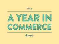 Shopify Year in Review - 2014