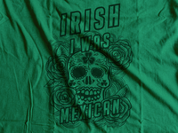 Irish I was Mexican