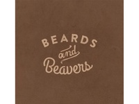 Beards and Beavers