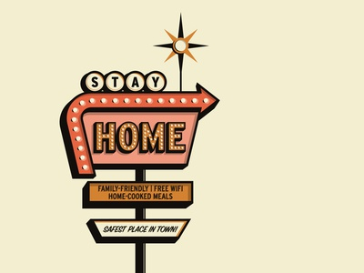 Stay Home Motel stay safe americana vintage retro stayhome motel sign motel adobe vector adobe illustrator illustration graphicdesign design
