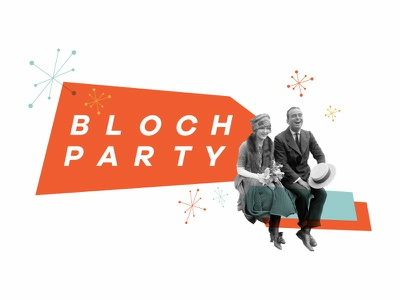 Bloch Party
