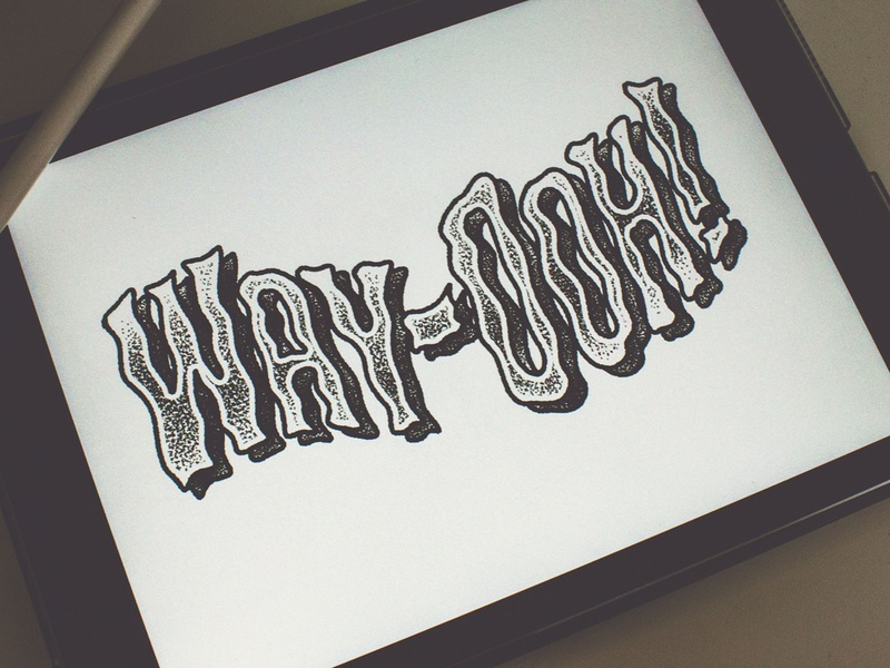 Way Ooh! logo type typogaphy type art handlettering hand drawn typography custom type typography design typographic hand drawn type hand drawn typography art lettering art hand lettered hand lettering custom typography lettering challenge typography graphic design lettering