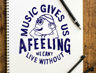 Music Gives Us a Feeling We Can't Live Without