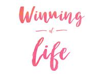 Winning At Life 1080x810px