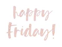 Happy Friday 1080x810px