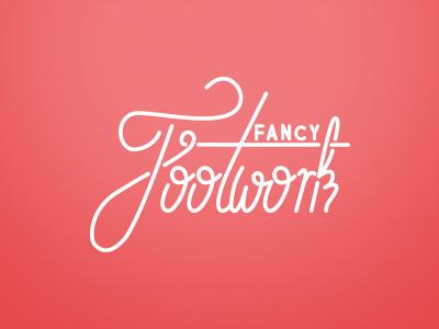 Fancy Footwork typography type script logo lettering branding fancyfootwork