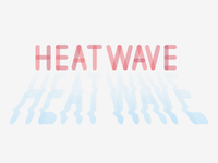 Heatwave wave heat font typo