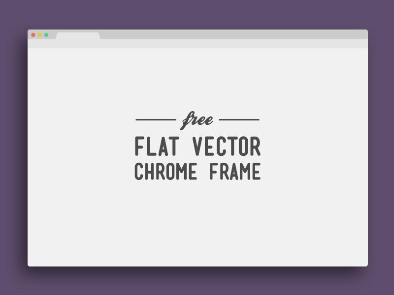 Flat Vector Chrome Frame psddd browser chrome frame vector freebie freebies free download psd flat design flat
