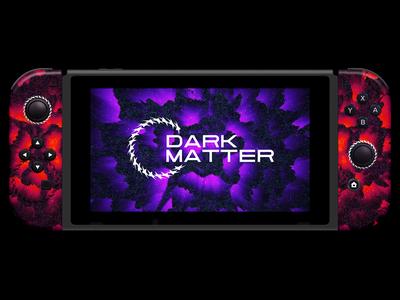 Dark Matter • Nintendo Switch