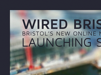 Wired Bristol · Launching Soon