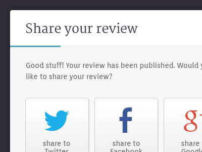 Share your review share social modal ui clean minimal web bristol facebook twitter google
