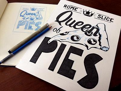 Queen of Pies sketch illustration pizza slice block print micron pencil homeslice queen