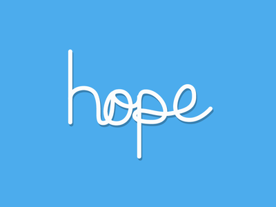 Hope Typography first typography hope