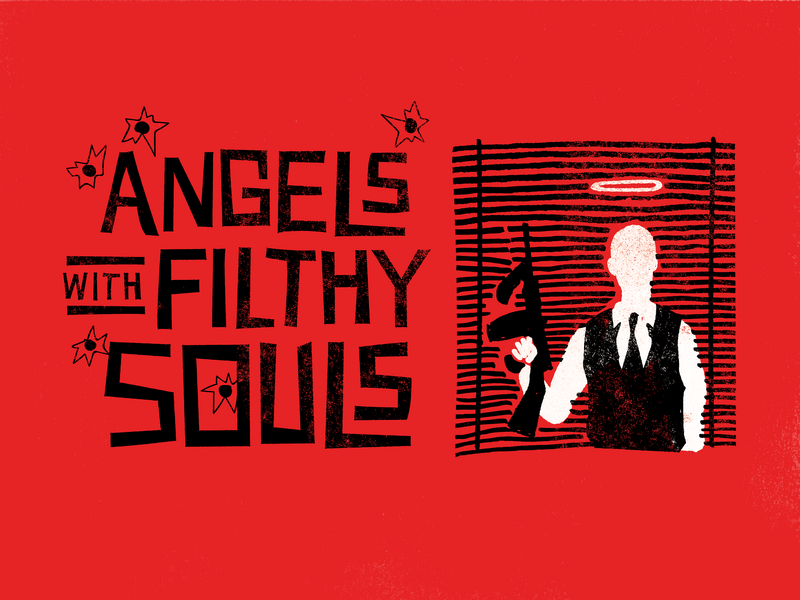 'Angels with Filthy Souls' Poster poster christmas home alone movie poster typography saul bass