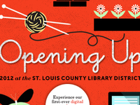 Opening Up! 2012 St. Louis Country Library Digital Annual Report