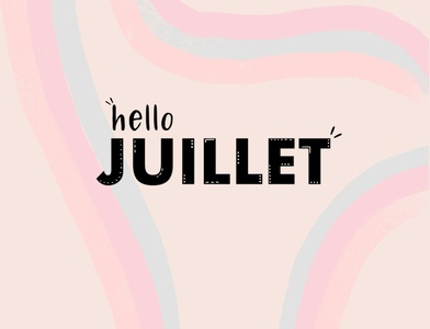 Hello Juillet quote citation juillet rainbow july lettering calligraphy procreate art procreate design art direction art