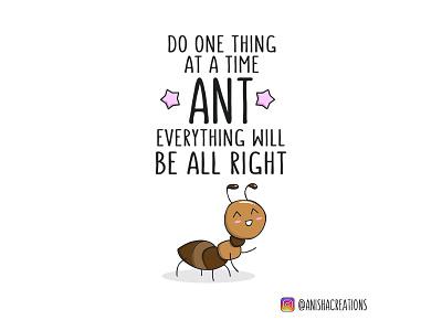 Motivational Ant doodles inspiration bugs motivation humor puns ant character kawaii funny design cartoons illustration cute