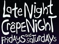 Late Night Crêpe Night Ad