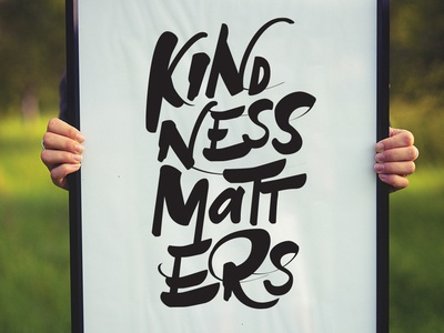 Kindness Matters Hand Lettered Print