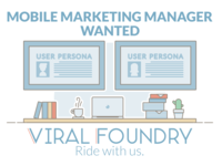 Mobile Marketer Manager Wanted - Viral Foundry