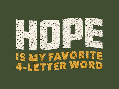 Hope type texture typography
