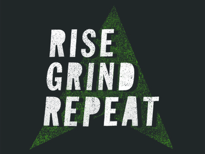 Rise Grind Repeat (Two-Color Alternate)