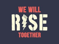We Will Rise Together