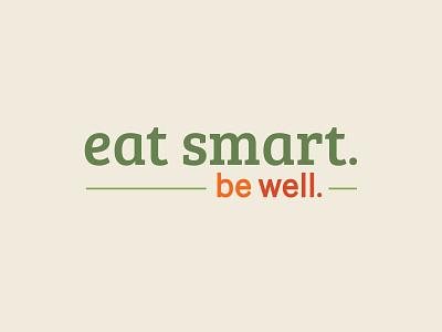 Eat smart. Be well. logo smart eating wellness health branding logo supermarket fresh food grocery design