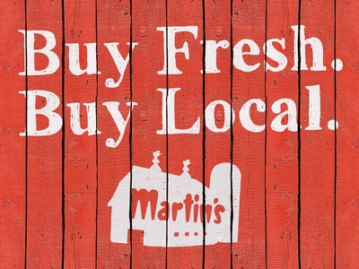 Martin's Buy Fresh. Buy Local.