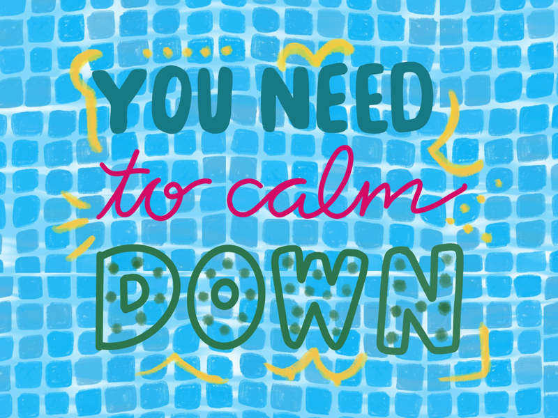 You need to calm down procreate summer jam taylorswift typography hand lettering