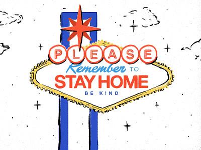 Stay Safe kindess be safe covid-19 las vegas sign las vegas stay safe covid19 sign lasvegas hand drawn design illustration